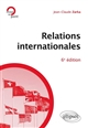 RELATIONS INTERNATIONALES - 6E EDITION